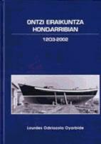 ONTZI ERAIKUNTZA HONDARRIBIAN (1203-2002)