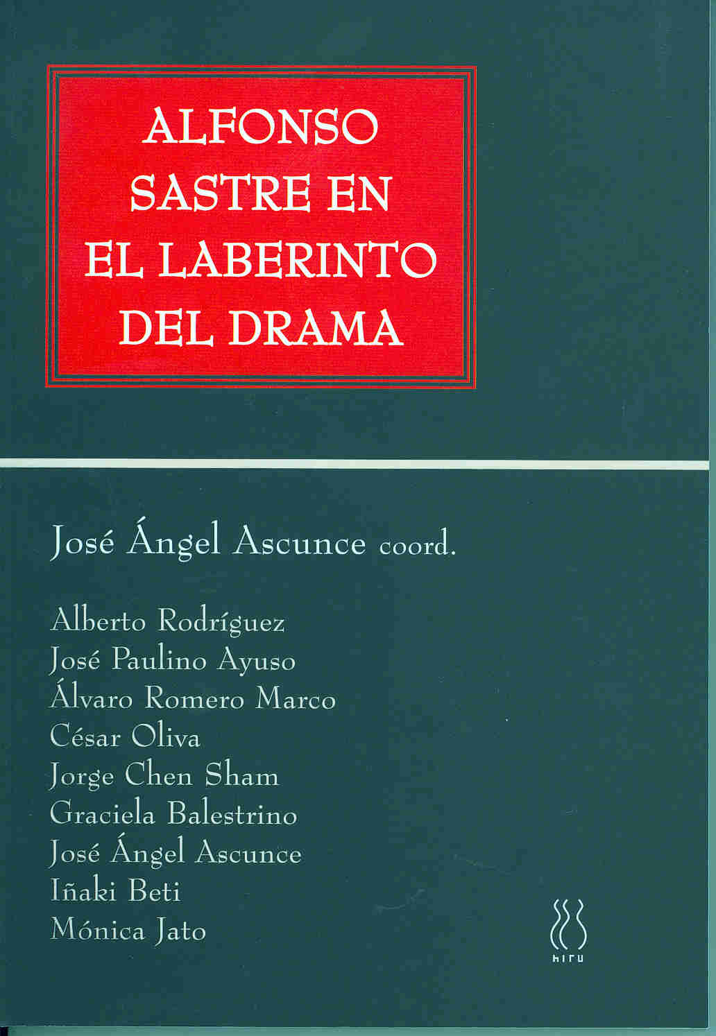 Alfonso Sastre en el laberinto del drama