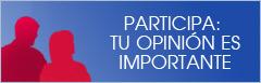 participa: tu opinión es importante