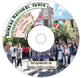 El Centro Euzko Etxea de La Plata pone a la venta el DVD recordatorio de la Semana Nacional Vasca 2008