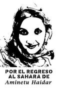 Aminatu Haidar Saharan libre!