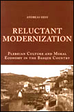 Reluctant Modernization