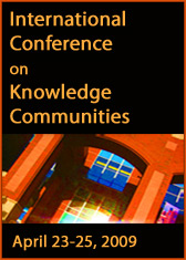 2009 International Conference on Knowledge Communities