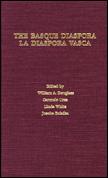 The Basque Diaspora - La Diaspora Vasca