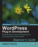 WordPress Plugin Development: Beginner's Guide
