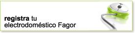 registra tu electrodoméstico Fagor