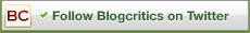 Follow BlogCritics on Twitter
