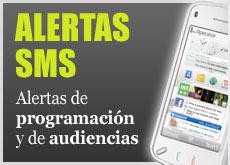 Alertas SMS. Alertas de programación y de audiencias