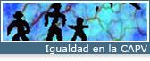 Igualdad en la Comunidad Autónoma del País Vasco