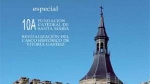 Especial 10º aniversario Catedral Santa María