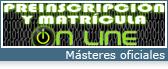 Preinscripción y matrícula on-line de los Másteres oficiales