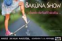 Baküna show