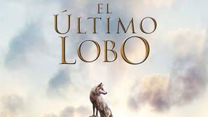 Cartel de 'El último lobo'.