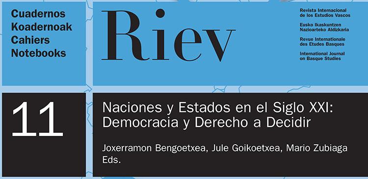 """RIEV. Cuadernos 11 """"Naciones y Estados en el Siglo XXI: Democracia y Derecho a Decidir"""""""