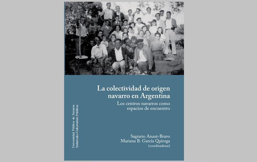 """""""La colectividad de origen navarro en Argentina. Los centros navarros como espacio de encuentro"""""""