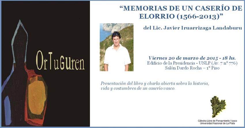 """Memorias de un Caserío de Elorrio (1566-2013)"" liburuaren aurkezpena"