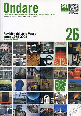 Revisión del Arte Vasco entre 1975-2005. Révision de l