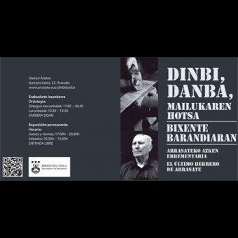 Exposición permanente de Bixente Barandiaran; el último herrero de Arrasate en Arrasate/Mondragón