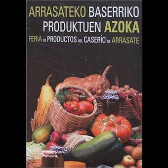Feria de productos de caserío en Arrasate/Mondragón