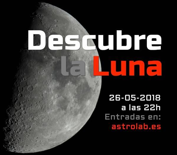 Descubre la Luna con AstroLab... en Yunquera